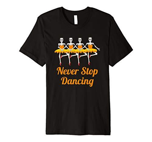 Halloween Shirt für Tänzer Never Stop Tanzende -