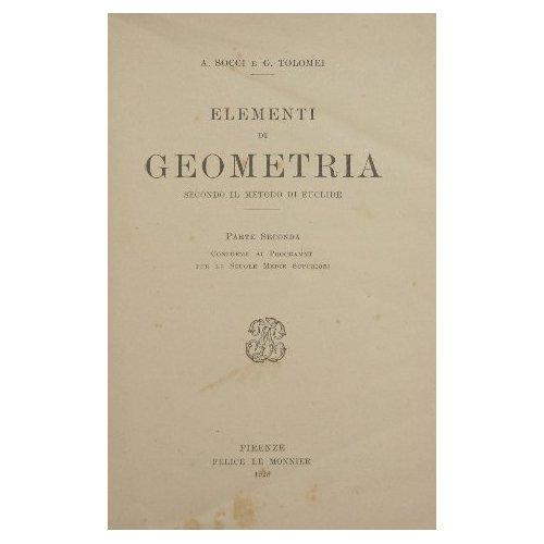 Elementi di geometria : Secondo il metodo di Euclide par Socci A. - Tolomei G.