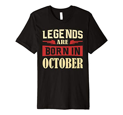 Legends Are Born In October T Shirt Gift