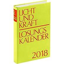 Licht und Kraft/Losungskalender 2018 Buchausgabe gebunden: Andachten über Losung und Lehrtext