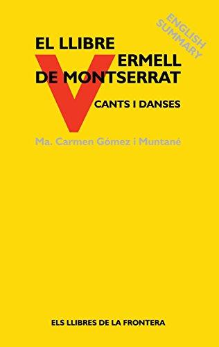 Llibre Vermell de Montserrat editado por Los Libros de la Frontera