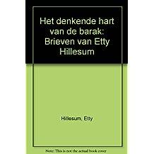 Het denkende hart van de barak: Brieven van Etty Hillesum