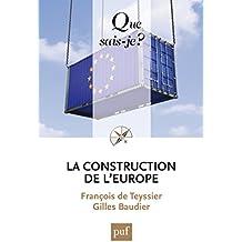 La construction de l'Europe: « Que sais-je ? » n° 3535