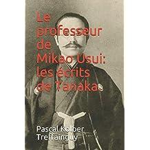 Le professeur de Mikao Usui: les écrits de Tanaka.