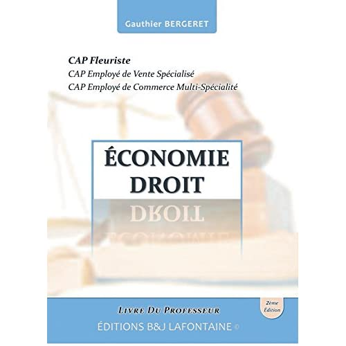 Économie Droit Cap Fleuriste Deuxième Édition: Livre du Professeur