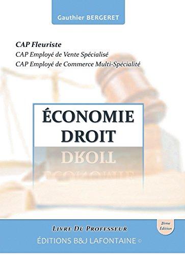Économie Droit Cap Fleuriste Deuxième Édition: Livre du Professeur par Gauthier Bergeret