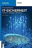 IT-Sicherheit: Konzepte - Verfahren - Protokolle (De Gruyter Studium)
