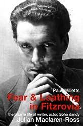 Fear and Loathing in Fitzrovia: The Strange Lives of Julian Maclaren-Ross by Paul Willetts (2003-01-03)