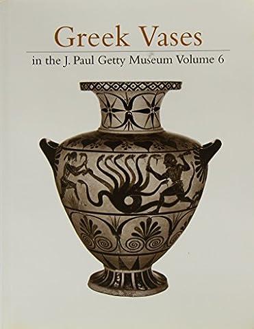 Greek Vases in the J.Paul Getty Museum V6