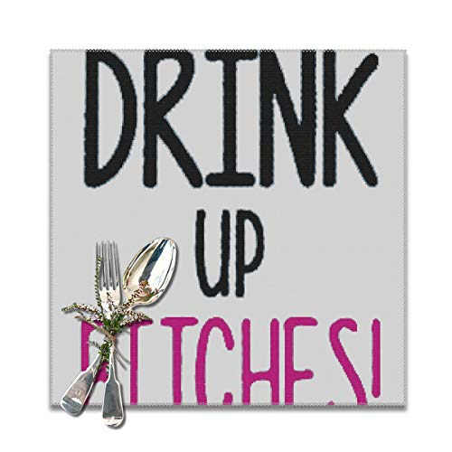 best gift Placemat Drink up Bitches Table Mats: Heat Stain and High Temperature Resistant; Anti-Skid Washable Non-Slip for Kitchen and Dining ,Set of 6,12x12 inch