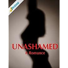 Unashamed: A Romance [OV]