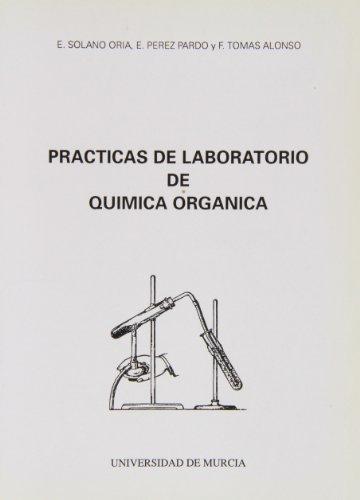 Practicas de Laboratorio de Quimica Organica