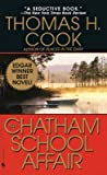 [(The Chatham School Affair)] [Author: Thomas H. Cook] published on (December, 1998)