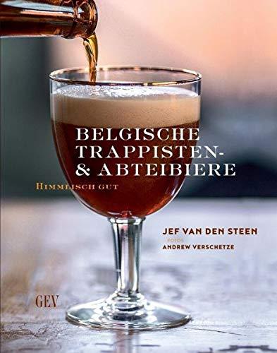 Belgische Trappisten- und Abteibiere: Himmlisch gut