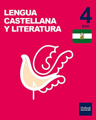 Inicia Lengua Castellana y Literatura 4.º ESO. Libro del alumno. Andalucía (Inicia Dual)