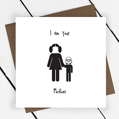 Cwaak I Am Your Mother Birthday Greeting Card, Humorous, Star Wars, Mum, Mummy, Princess Leia, Mothers Day