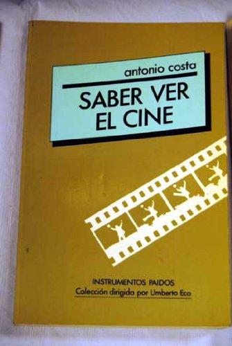 Descargar Libro Saber Ver El Cine de Antonio Costa