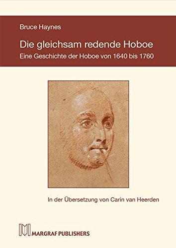 Die gleichsam redende Hoboe: Die Geschichte der Hoboe von 1640 bis 1760