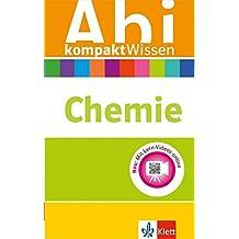 Klett Abi kompaktWissen Chemie: für Oberstufe und Abitur