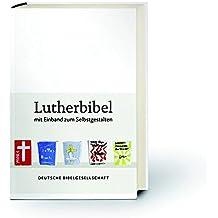 Lutherbibel revidiert 2017 - Mit Einband zum Selbstgestalten: Die Bibel nach Martin Luthers Übersetzung. Mit Apokryphen