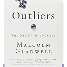 Outliers: The Story of Success by Malcolm Gladwell (2008-11-18)
