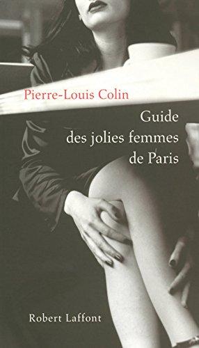 Le guide des jolies femmes de Paris