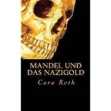 Mandel und das Nazigold (Kommissar Mandel ermittelt)