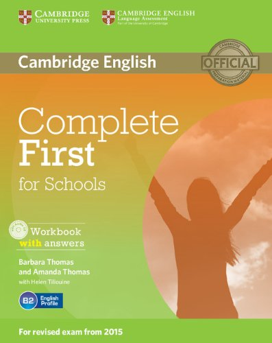 Complete First for Schools Workbook with Answers with Audio CD por Barbara Thomas