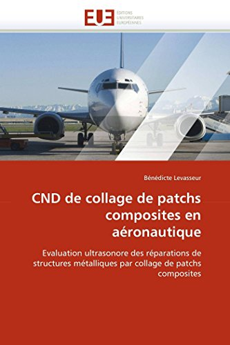 Cnd de collage de patchs composites en aéronautique