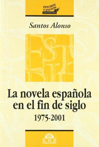 Novela española en el fin de siglo, la 1975-2001