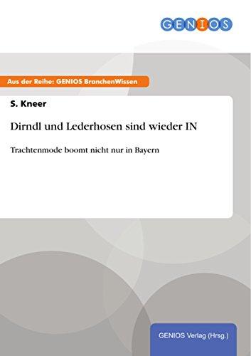 Dirndl und Lederhosen sind wieder IN: Trachtenmode boomt nicht nur in Bayern