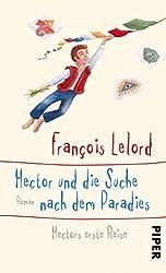 Hector und die Suche nach dem Paradies: Hectors erste Reise (Hector Abenteuer, Band 7)