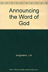 Announcing the Word of God