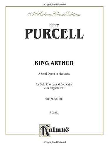 king-arthur-the-british-worthy-vocal-score-english-language-edition-score-kalmus-edition