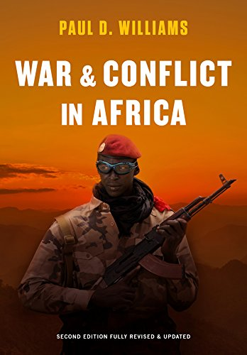 War and Conflict in Africa (Second Fully Revised and Updat)