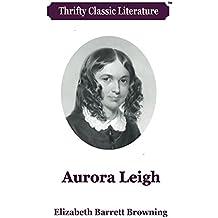 Aurora Leigh (Thrifty Classic Literature Book 54)