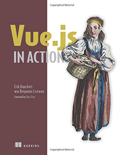 Vue.js in Action_p1 por Erik Hanchett