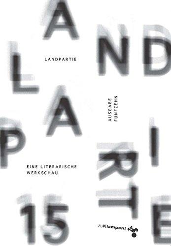 Landpartie 15: Eine literarische Werkschau. Mit einem Vorwort von Jo Lendle