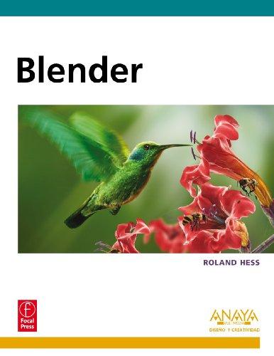 Blender (Diseño Y Creatividad) por Roland Hess