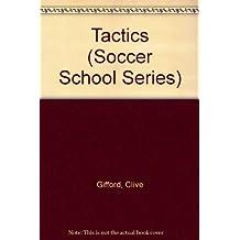 Tactics (Soccer School Series)