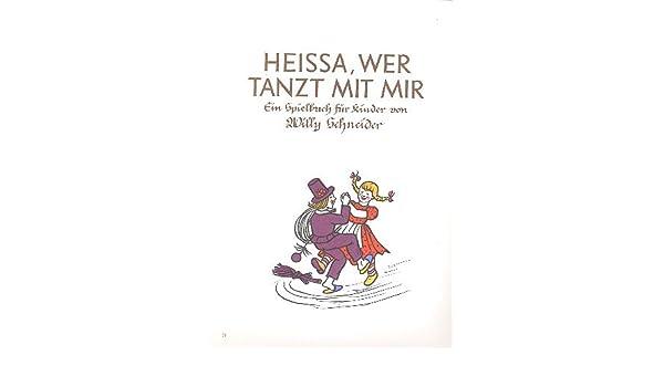 wer tanzt mit mir Heissa Ein Spielbuch für Klavier