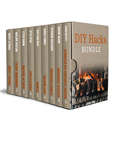 DIY Hacks Bundle: 90 Tips and Tricks for Successful Garden + 50 Craft Ideas You Can Easily Make
