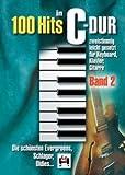 100 HITS IN C-DUR 2 - arrangiert für Klavier [Noten / Sheetmusic]