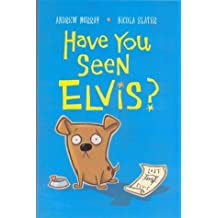 Have You Seen Elvis? by Andrew Murray (Illustrated, 7 May 2004) Paperback