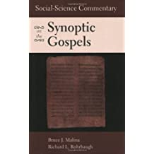 Social-Science Commentary on the Synoptic Gospels by Bruce J. Malina (2002-11-01)