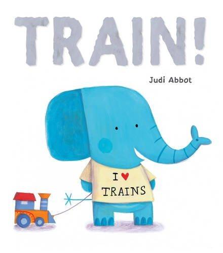 Train! by Judi Abbot (2014-08-04)