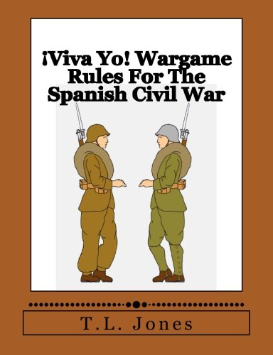 Modell Tl (¡Viva Yo! Wargame Rules For The Spanish Civil War)