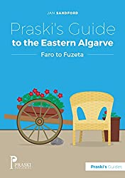 Praski's Guide to the Eastern Algarve (Praski's Guides)