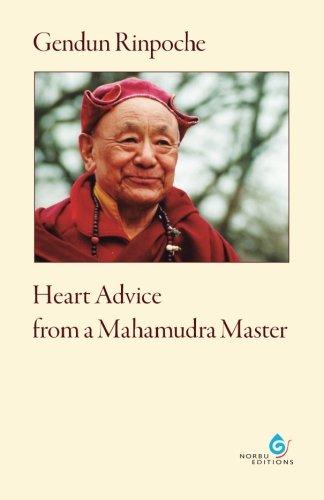 Heart Advice from a Mahamudra Master por Gendun Rinpoche