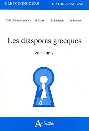 Les diasporas grecques - XIIIe-IIIe siècle par Madalina Dara, Stéphane Lebreton, Franck Préteux